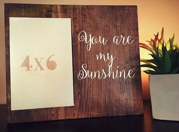 You Are My Sunshine; Hand Painted Wooden Frame Quote; Picture Frame ...