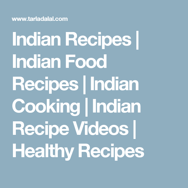 Indian recipes indian food recipes indian cooking indian indian recipes indian food recipes indian cooking indian recipe videos healthy recipes forumfinder Image collections