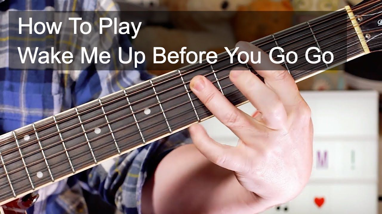 Wake Me Up Before You Go Go Wham Acoustic Guitar Lesson Acoustic Guitar Lessons Guitar Lessons Guitar Songs