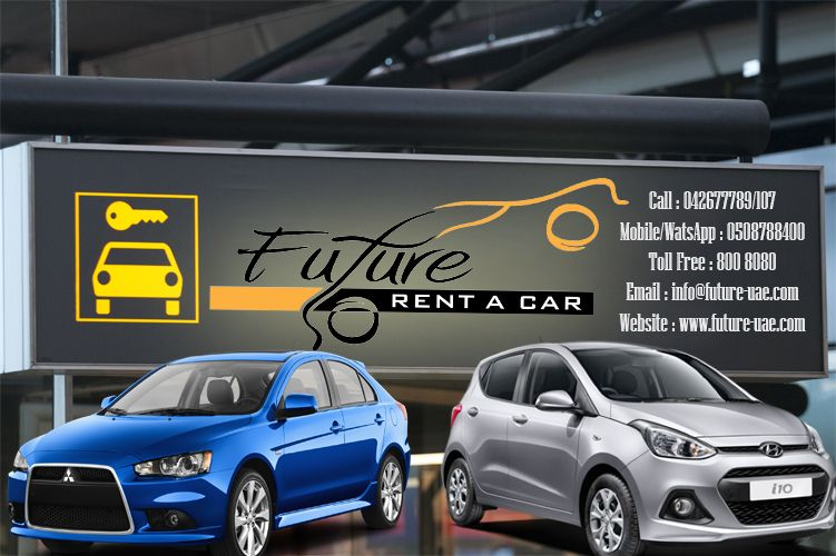 Grab The Deal With Future Car Rentals Now Offering The Cheapest Monthly Deal In Dubai Abu Dhabi For More Information Booking Call 042677789 107 Future Car