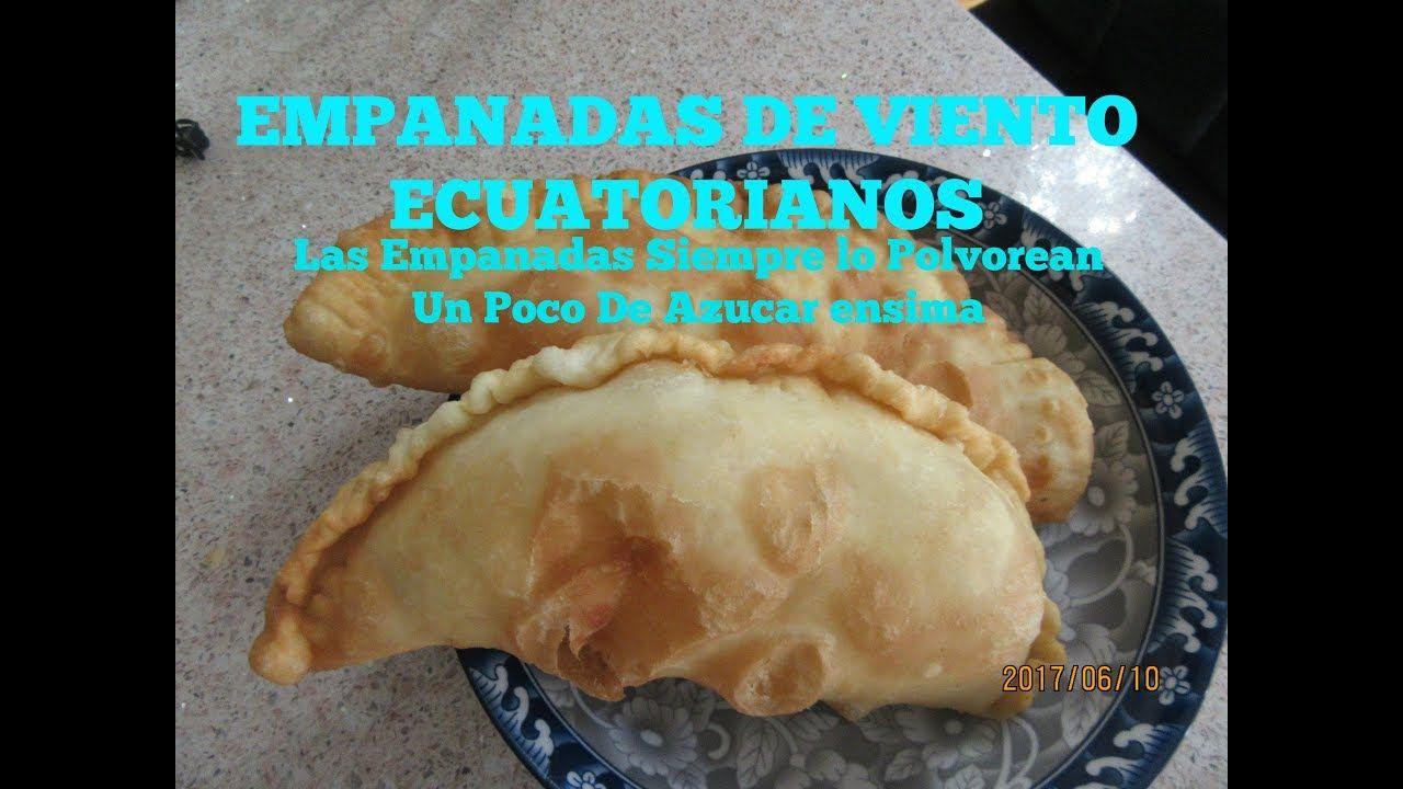 Empanadas De Viento Ecuatorianos