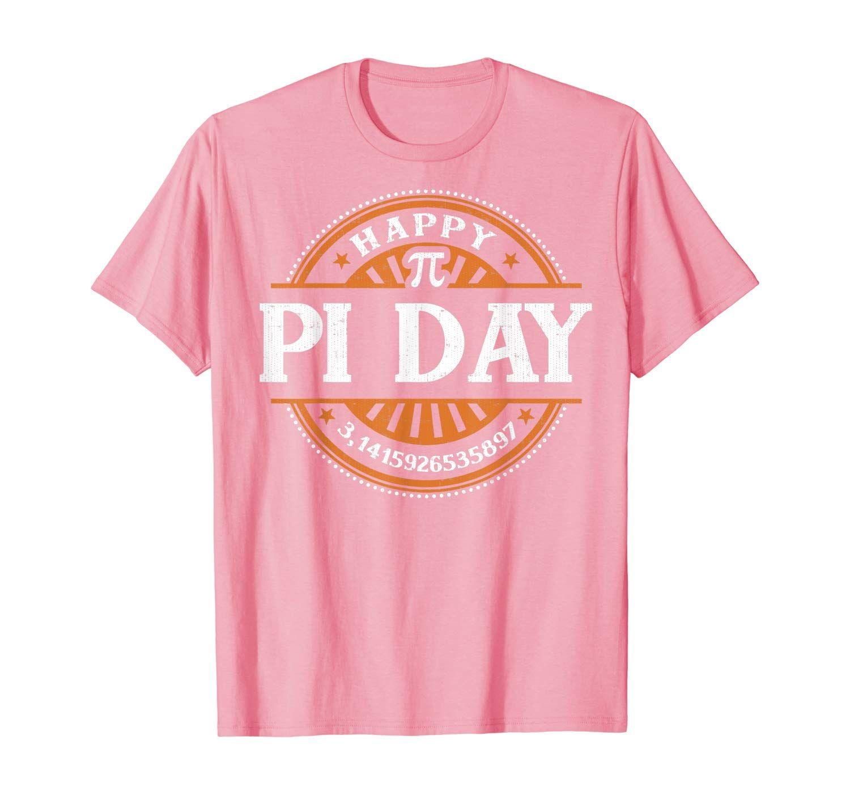 Happy Pi Day Pie Math School Nerd Mathematics 3 14 T Shirt