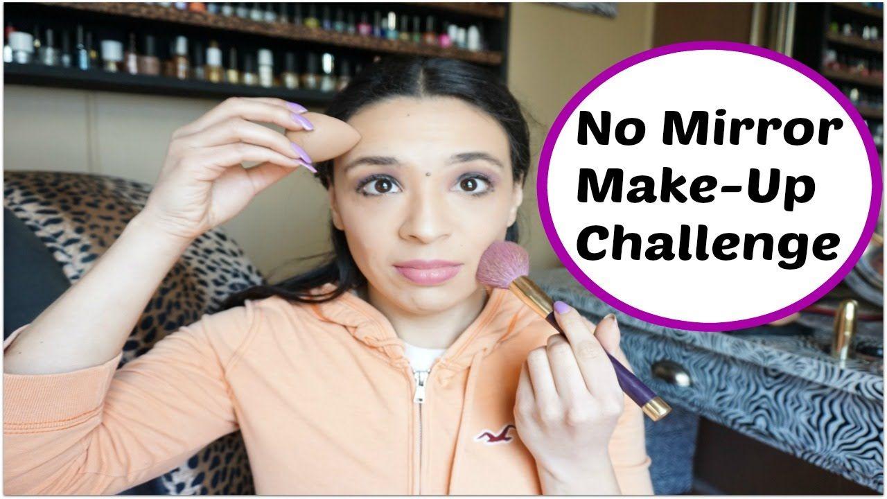 72dec09a1 No Mirror Make-Up Challenge. No Mirror Make-Up Challenge. ChallengesChannel MirrorYoutubeMakeupMake UpMaquillajeYoutubersMirrors