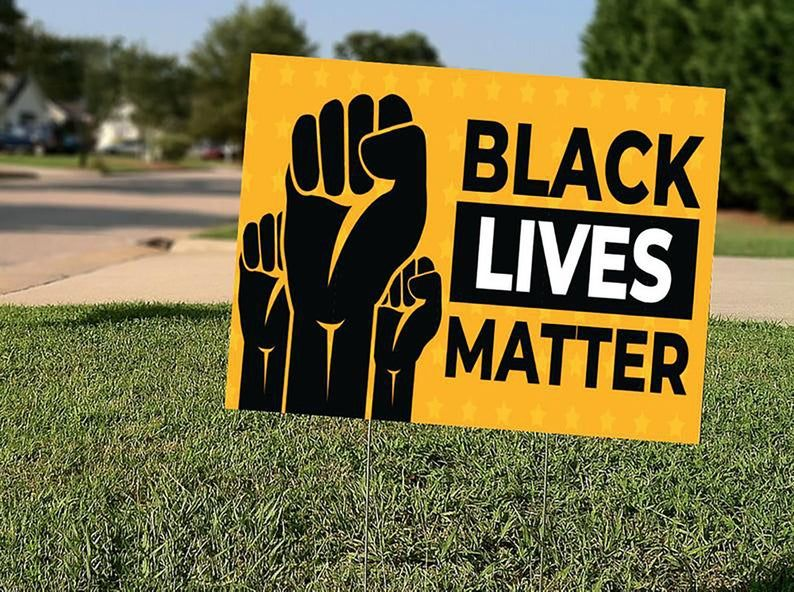 Large 24x18 Black Lives Matter Yard Sign Full Etsy Black Lives Matter Black Lives Yard Signs