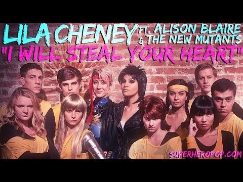 "LILA CHENEY ft. DAZZLER & The NEW MUTANTS - ""I Will Steal Your Heart!"" - YouTube"