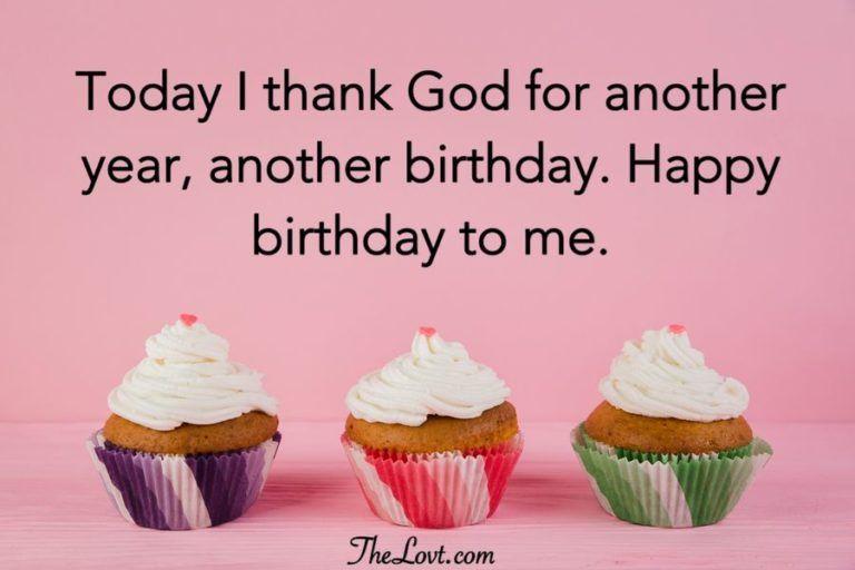 Heartfelt Birthday Wishes For Myself Thelovt Birthday Wishes For Myself Short Birthday Wishes Birthday Message To Myself