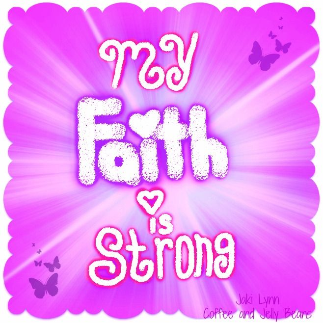 My Faith is Strong. Join us at Coffee and Jelly Beans on ...