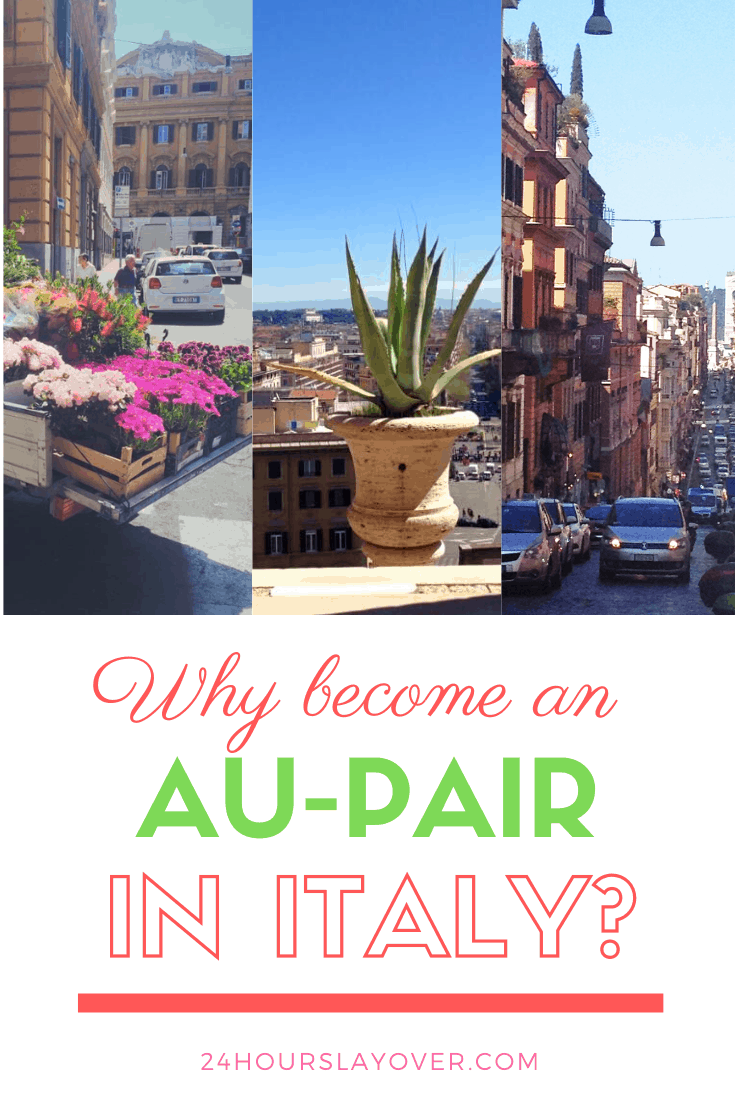 Why become an au-pair in Italy? - 24 Hours Layover | Au ...