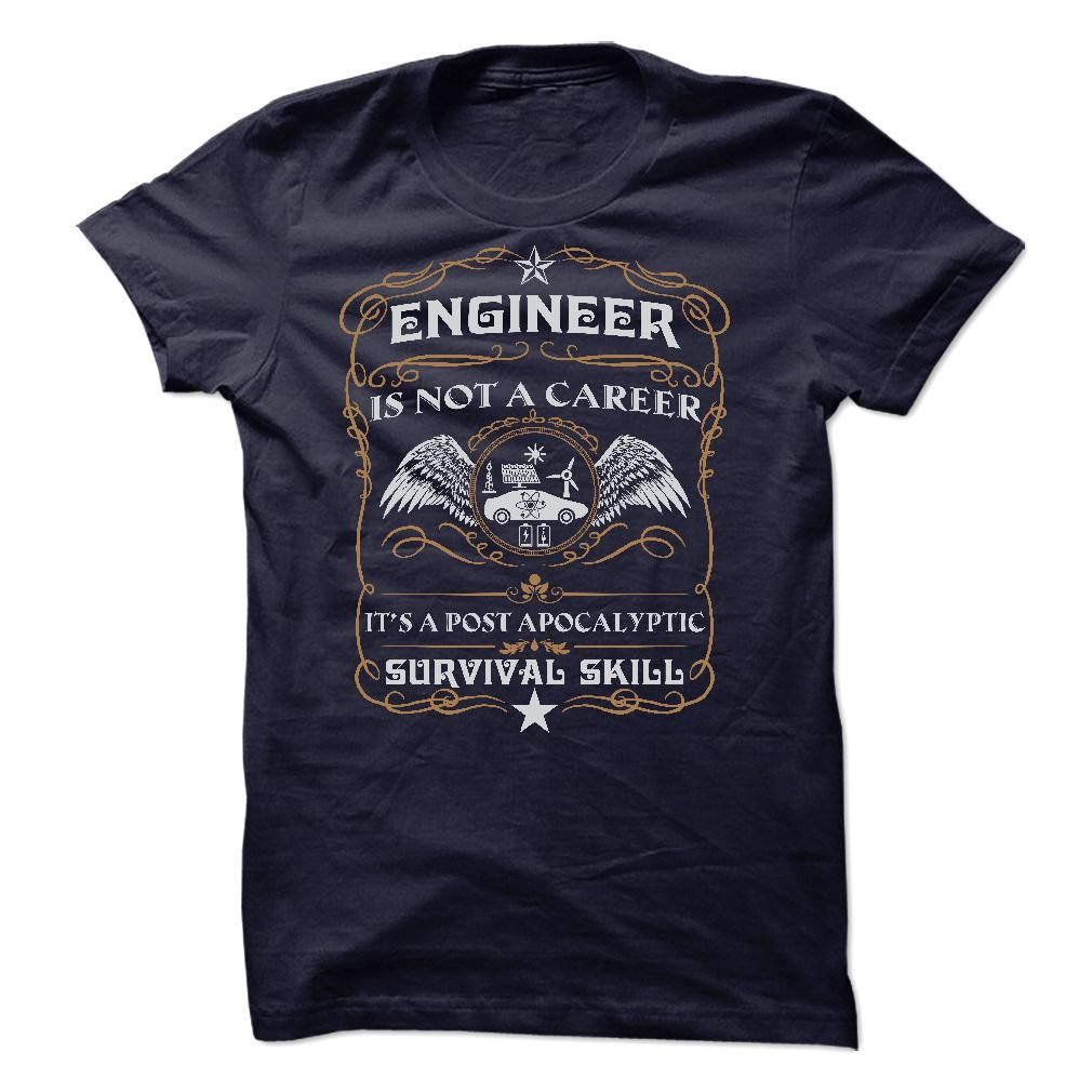 ENGINEER Is Not A Career T SHIRTS