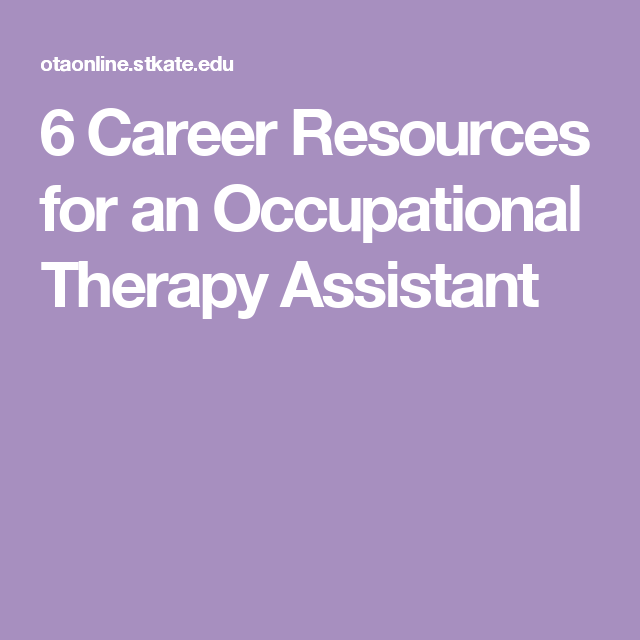 Occupational Therapy Aide Sample Resume 6 Career Resources For An Occupational Therapy Assistant  O T .