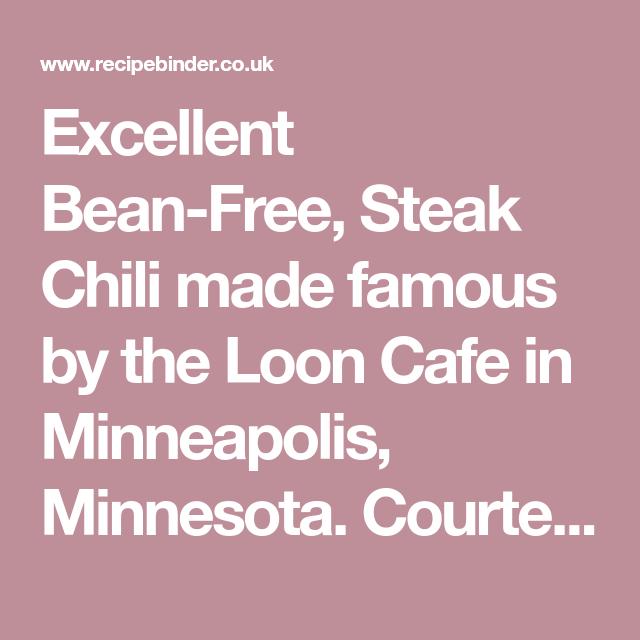 Loon Cafe Pecos River Red Chili Recipe Recipe Red Chili Recipes Steak Chili Chili