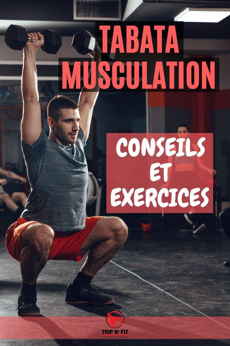 Tous les #exercices et les conseils pour faire des #programmes de #Tabata #musculation. Travailler v...