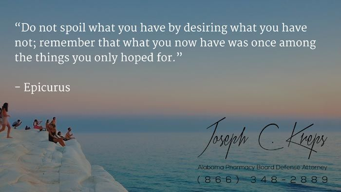 "#Pharmacy #Defense #Lawyer #Alabama - Call Kreps today with help on your #Pharmacy #Charges.   ""Do not spoil what you have by desiring what you have not; remember that what you now have was once among the things you only hoped for.""  - Epicurus  http://buff.ly/2bXPI2u #KLF"