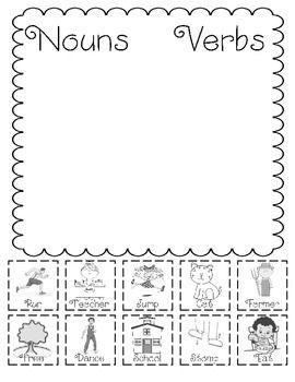 Students will sort 5 nouns and 5 verbs into their