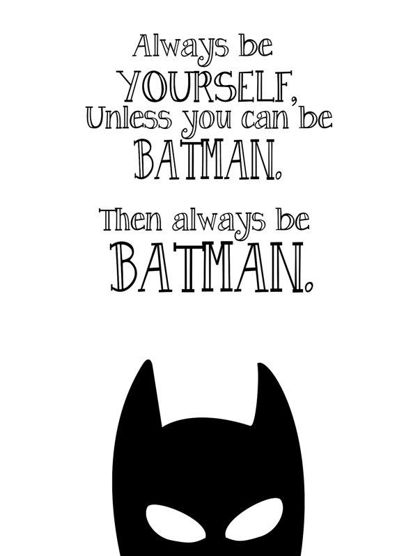 Batman Poster Batman Print Batman Quotes Inspirational Quote