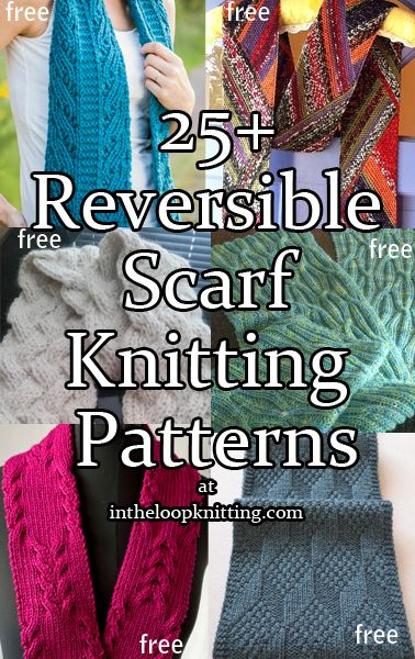 Reversible Scarf Knitting Patterns. Most patterns are free ...