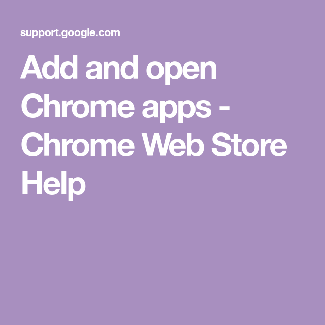 Add and open Chrome apps Chrome Web Store Help Chrome