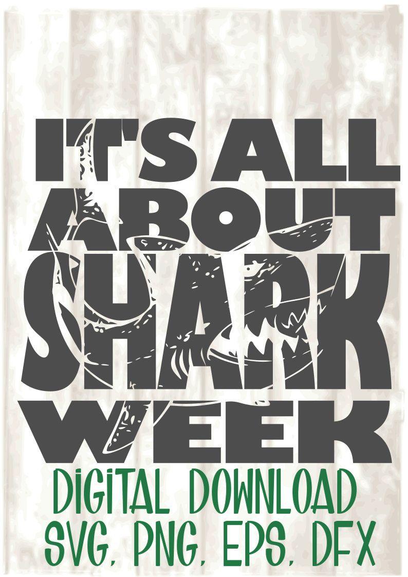 It's all about Shark Week, vintage look, svg file, digital