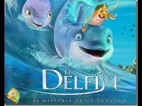 El Delfin Historia De Un Sonador Peliculas Infantiles En Espanol Peliculas Infantiles El Nino Pelicula