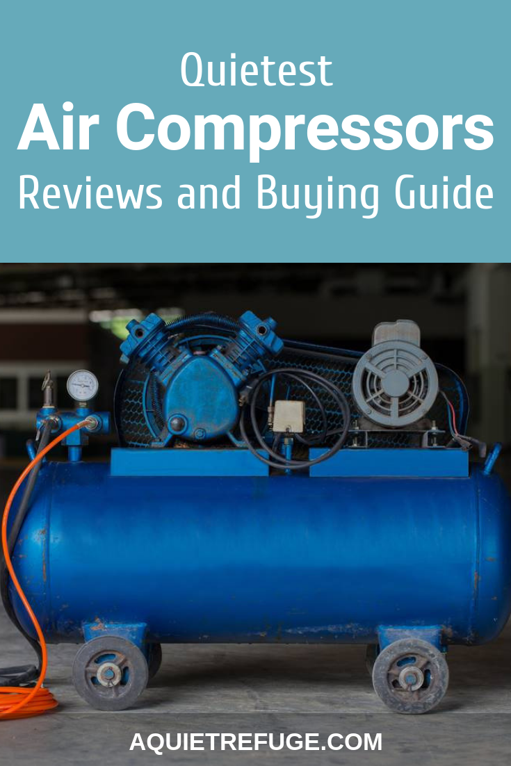 Quietest Air Compressors 2020 Reviews and Buying Guide