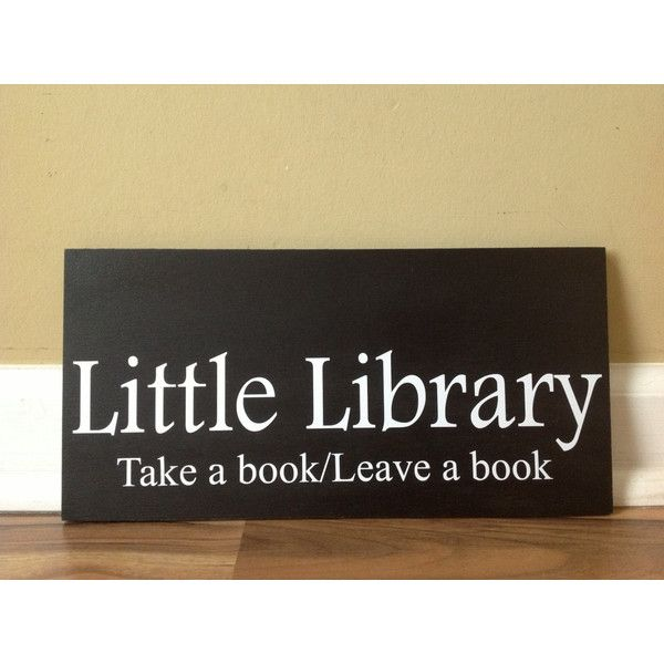 Little Library Take a Book Leave a Book Library Sign Community ...