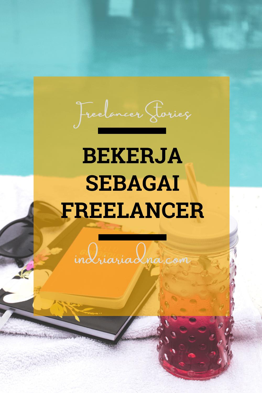 Kerja Freelance Itu Apa Sih Simak Dulu Artikel Tentang Freelancer Ini Indri Ariadna Ide Bisnis Wawancara Kerja