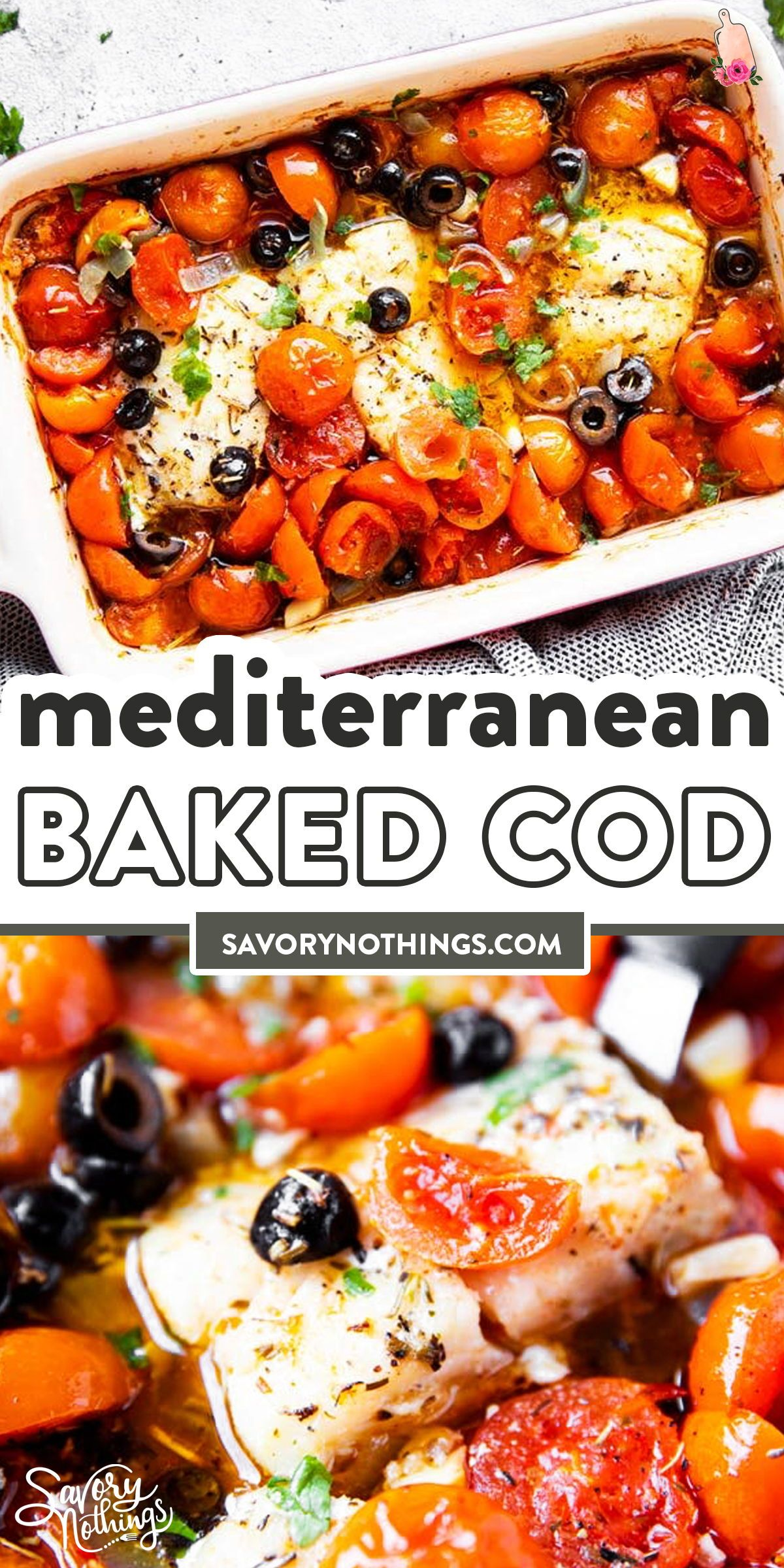 Mediterranean Baked Cod Recipe in 2020 ...
