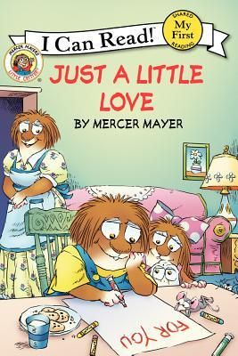 Little Critter: Just a Little Love by Mercer Mayer