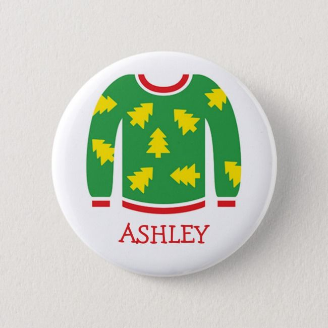 Tacky Christmas Sweater Party Name Tags Pinback Button #uglychristmas #christmas #tackychristmas #ugly #tacky #PinbackButton #UglyChristmasSweater #uglysweater #party #celebration #Christmasparty #holidayparty #partyideas #themedparty