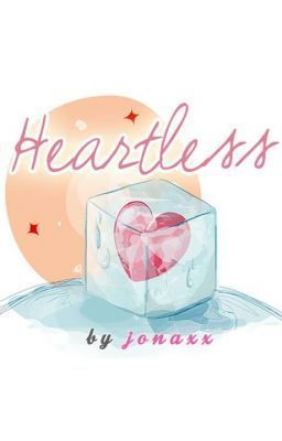 Heartless Published under Sizzle and MPress Heartless