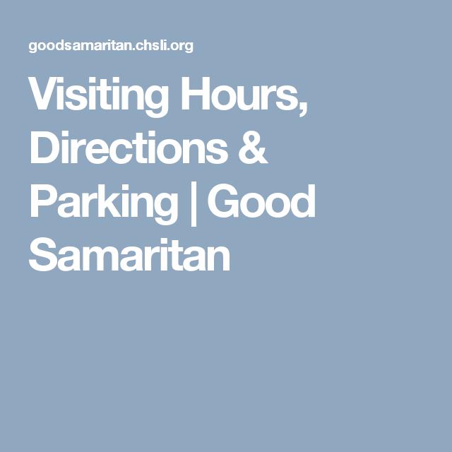 Visiting Hours, Directions & Parking | Good Samaritan | Good
