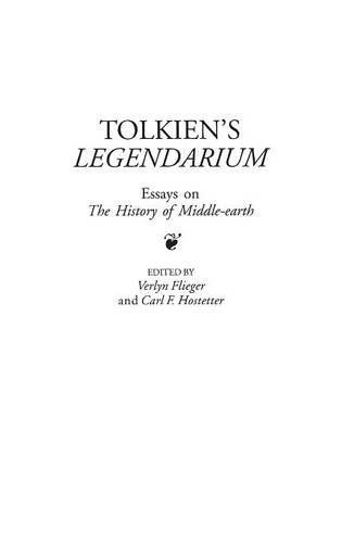tolkiens legendarium essays on the history of middleearth  tolkiens legendarium essays on the history of middleearth contributions  to the study of science fiction  fantasy by verlyn flieger and carl f