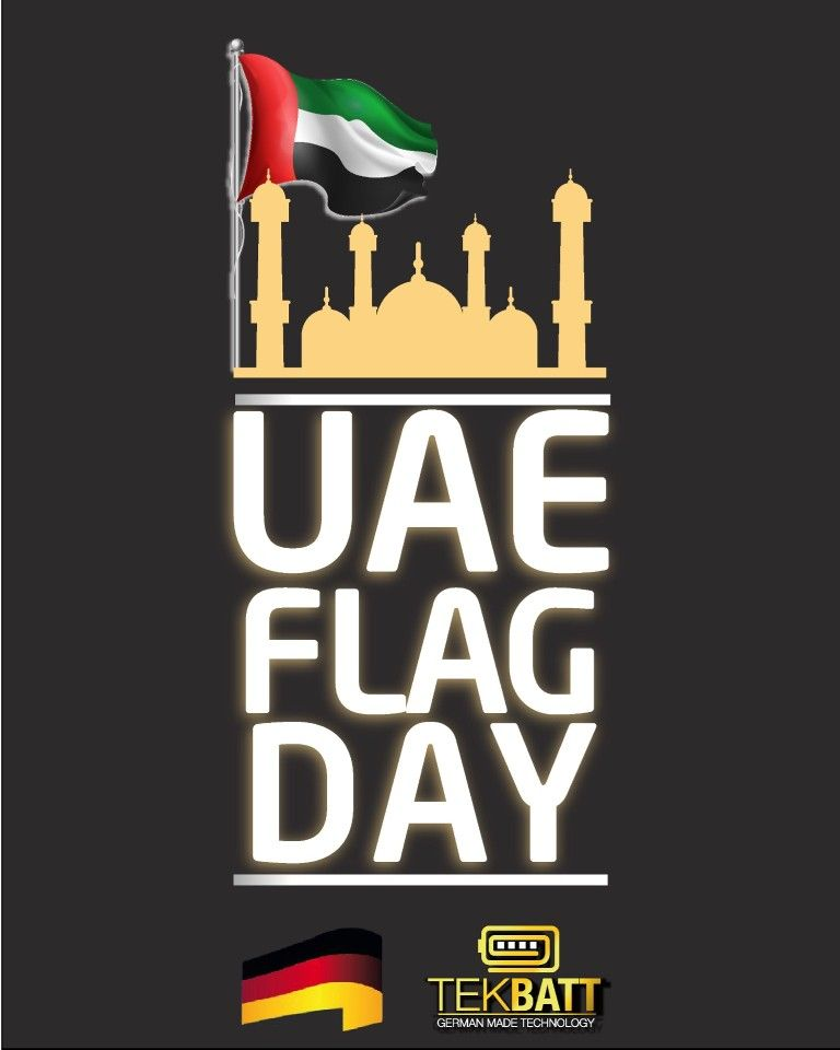 Suleimane Generaltrading Gmail Com Happy Uae Flag Day Contact Us If You Want To Become A Tekbatt Distri Uae Flag Battery Bank Battery Life