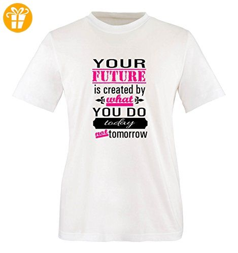 Comedy Shirts - Your future is created by what you do today not tomorrow - Mädchen T-Shirt - Weiss / Schwarz-Pink Gr. 86/92 - Shirts mit spruch (*Partner-Link)