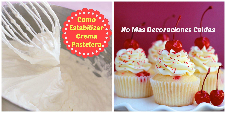 C mo Estabilizar Crema Para Pasteles Madelins Cakes