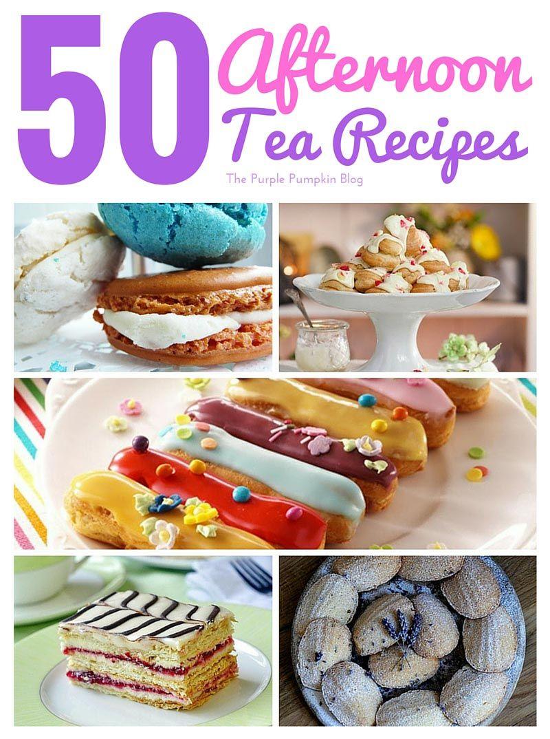 High tea menus and recipes - 50 Afternoon Tea Recipes
