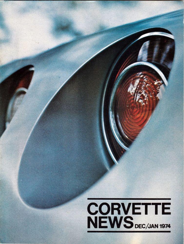 Corvette News Magazine 1974 Volume 17 Number 2 Dec/Jan