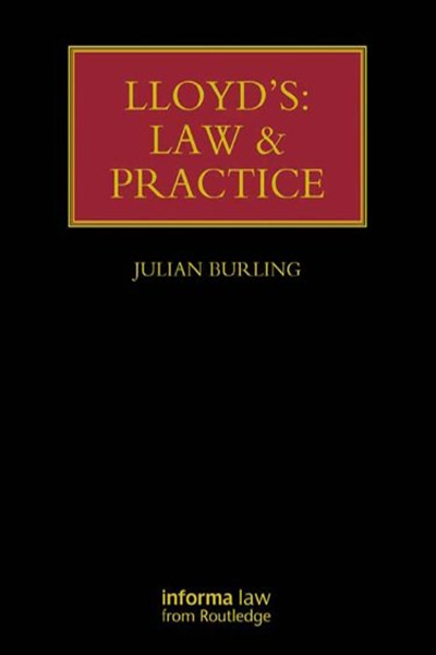2013 Lloyd S Law And Practice Lloyd S Insurance Law Library By