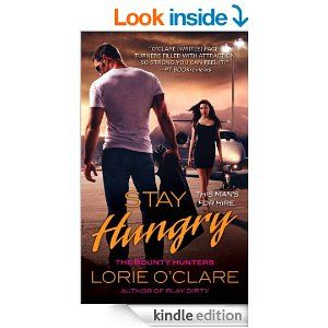 Stay Hungry - Kindle edition by Lorie O'Clare. Romance Kindle eBooks @ Amazon.com.