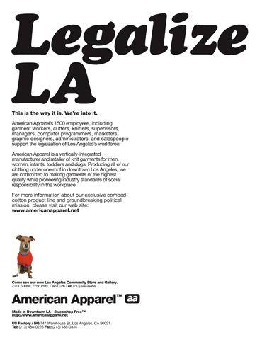 Americanapparel Legalize La January 2004 Http Shopaa Org Hkm86n