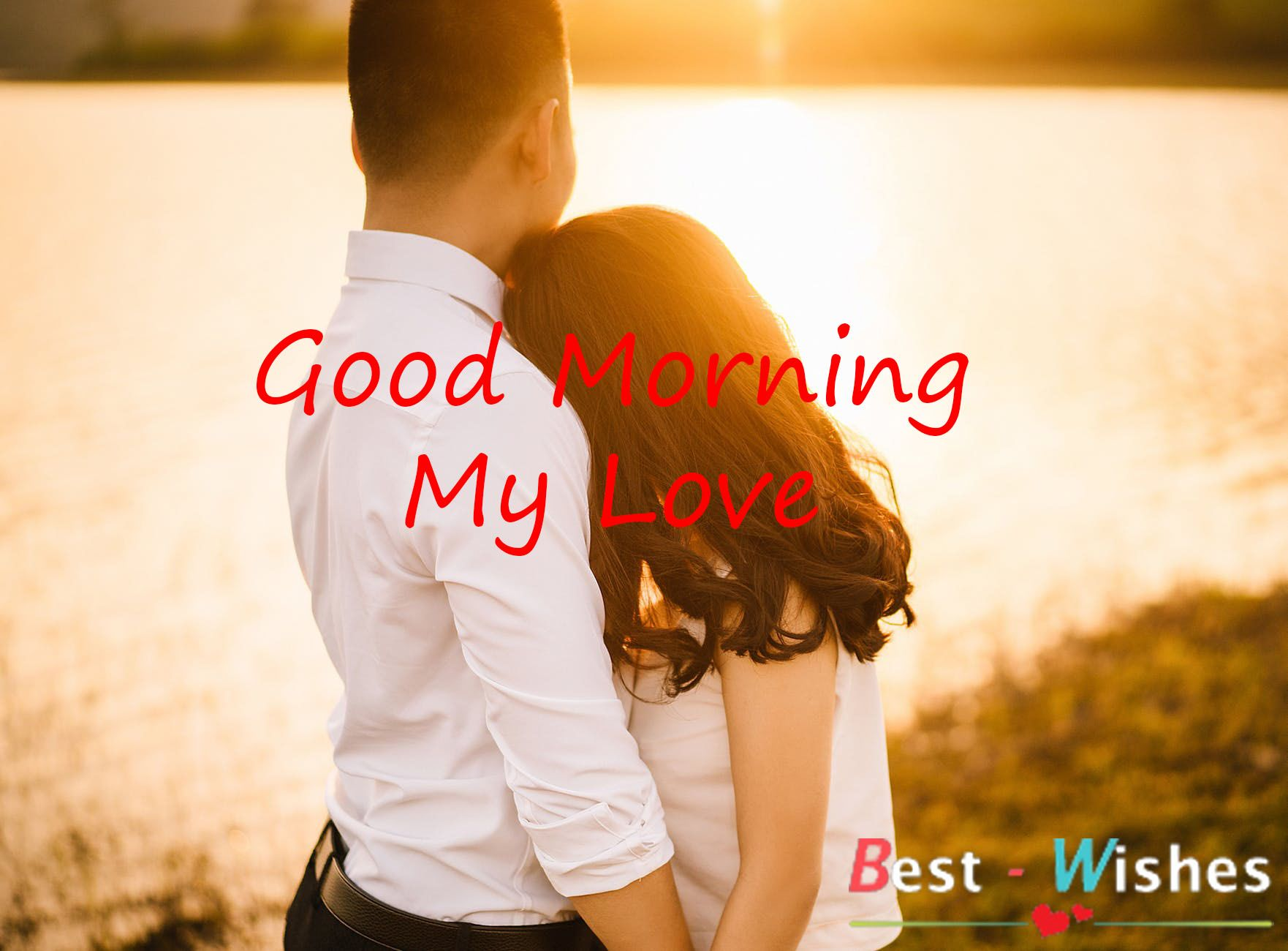 Good Morning Sms For Him Good Morning My Love Good Morning