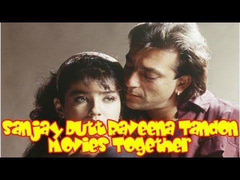 Sanjay Dutt Raveena Tandon Movies Together : Bollywood Films List