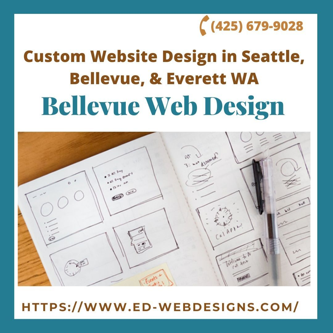 Bellevue Web Design Edmonds Web Design In 2020 Website Design Custom Website Design Website Design Company