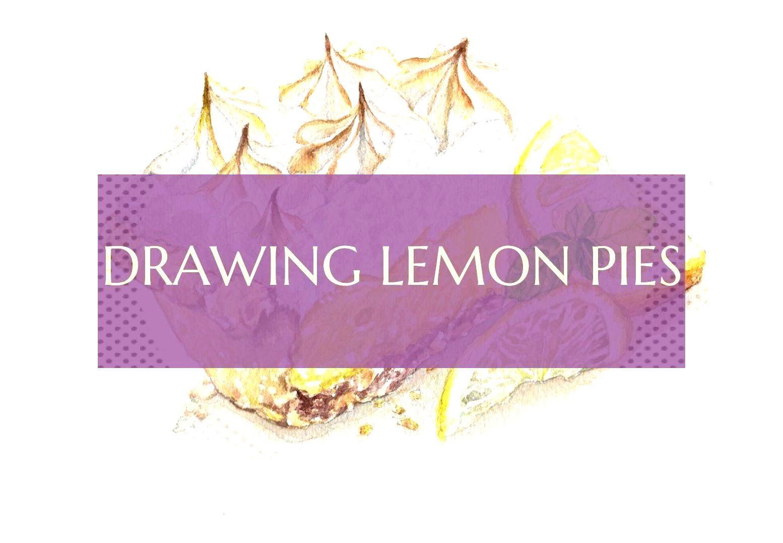 Desserts - Drawing lemon pies - Drawing lemon pies - ... -