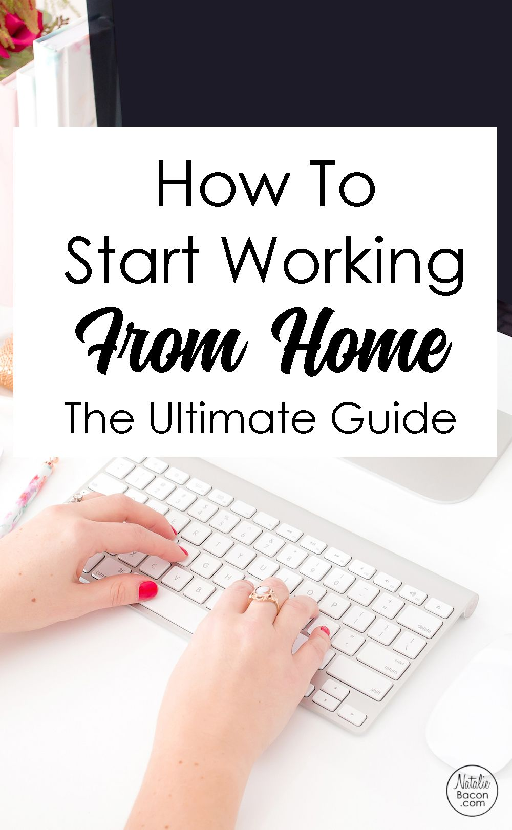 How to start working from home - the ultimate guide. 4 freebies that ...