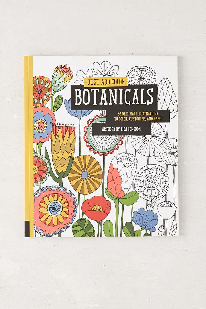 Just Add Color: Botanicals: 30 Original Illustrations To Color, Customize, And Hang By Lisa Congdon - Urban Outfitters
