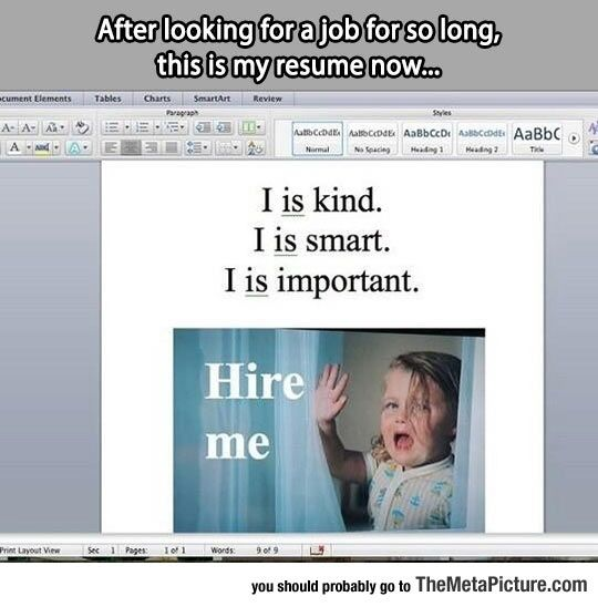 My Resume Now Hilarious, Hilarious stuff and Funny memes - my resume now
