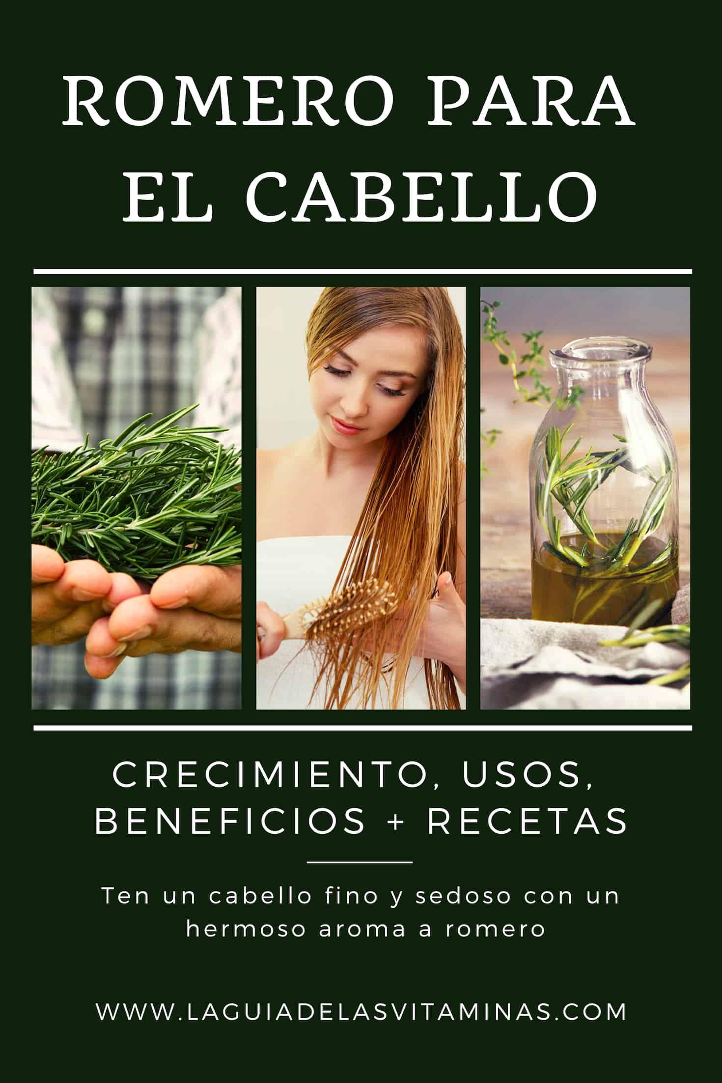 Romero para el cabello: crecimiento, usos, beneficios + recetas