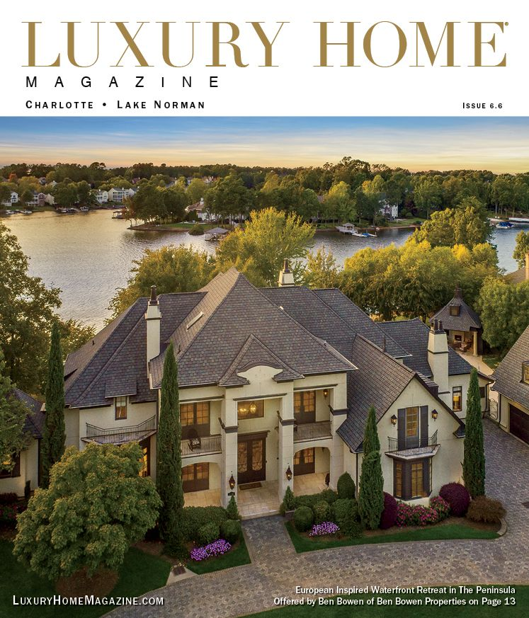 Luxury Home Magazine Charlotte Issue 6.6 Has Officially Been Released!  Listed By: Ben Bowen