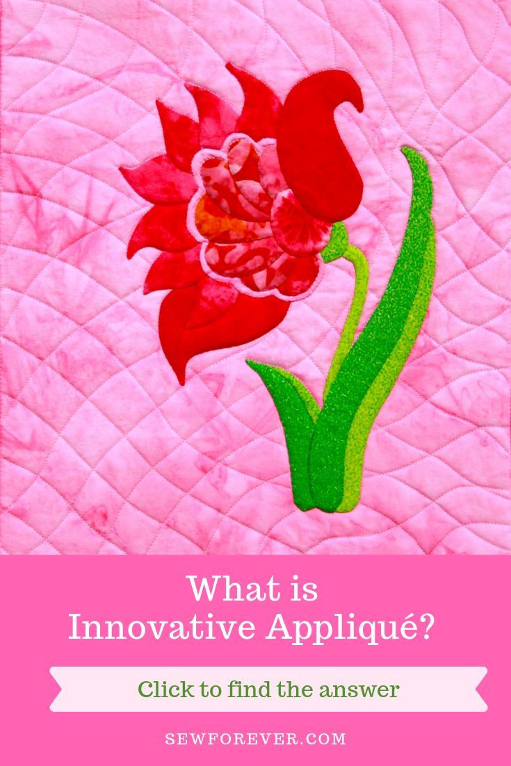 Innovative Appliqué Flower Easy Techniques Innovative Appliqué what is it Increase Productivity and Accuracy Eliminate prep work lower the learning curve an...